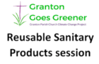 Reusable sanitary products session in Granton